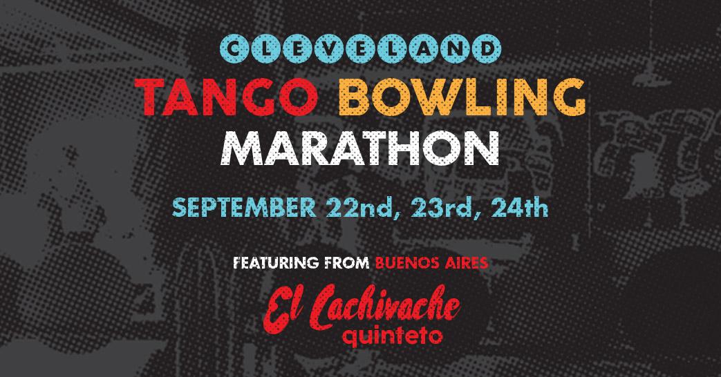 Cleveland Tango Bowling Marathon @ Mahall's 20 Lanes | Lakewood | Ohio | United States